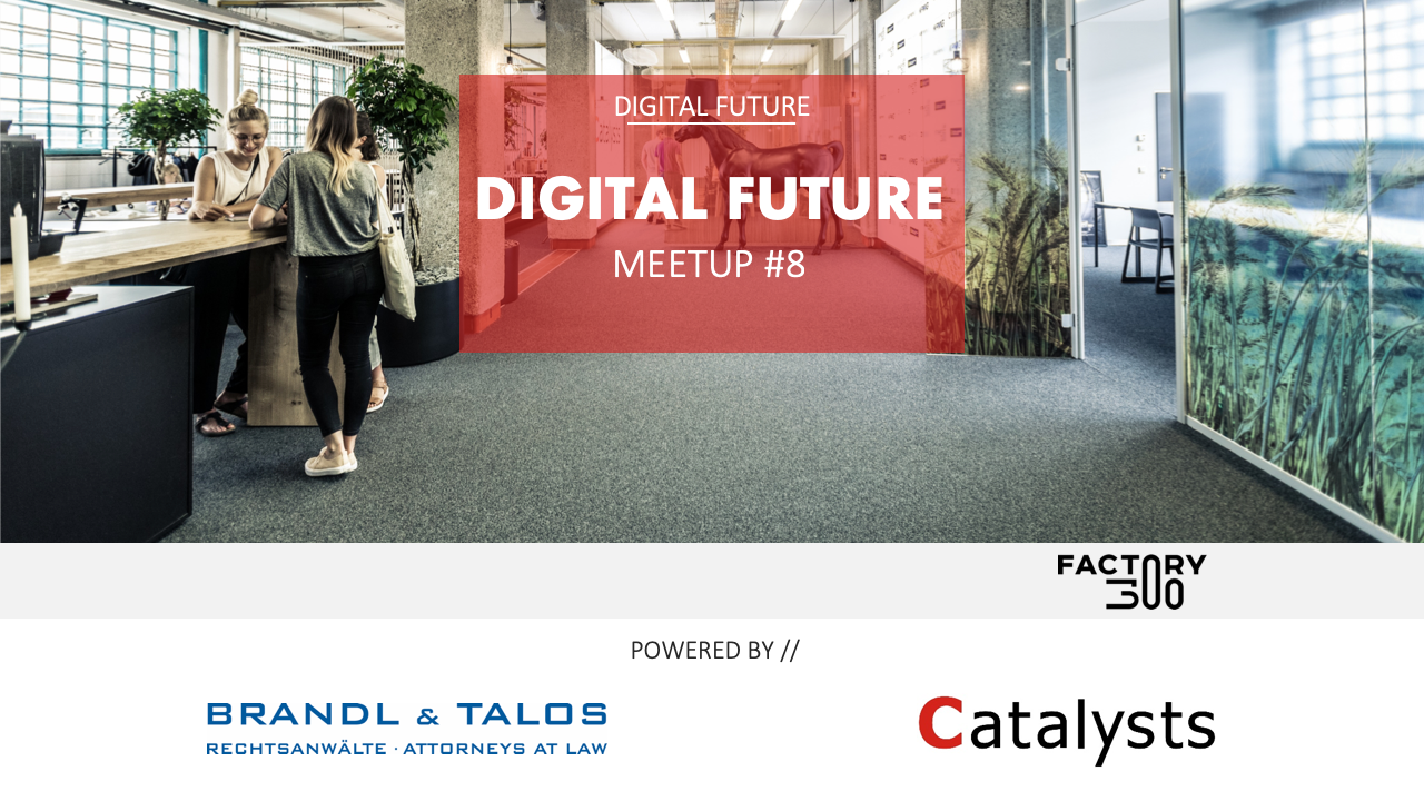 Digital Future Meetup #8