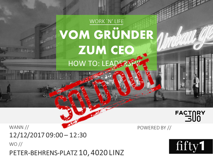 SOLD OUT - vom Gründer zum CEO. How to: Leadership