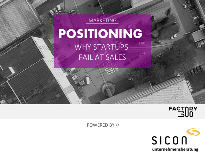 Positioning: Why Startups fail at Sales