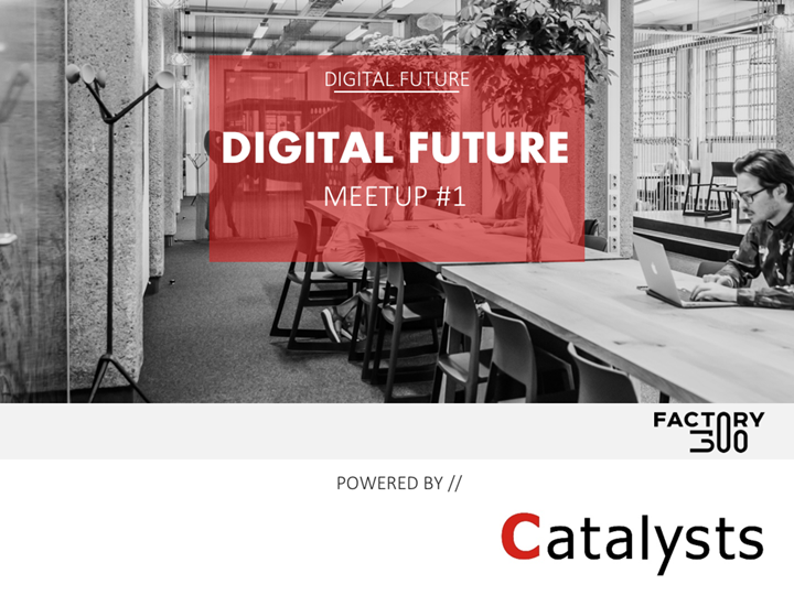 Digital Future Meetup #1
