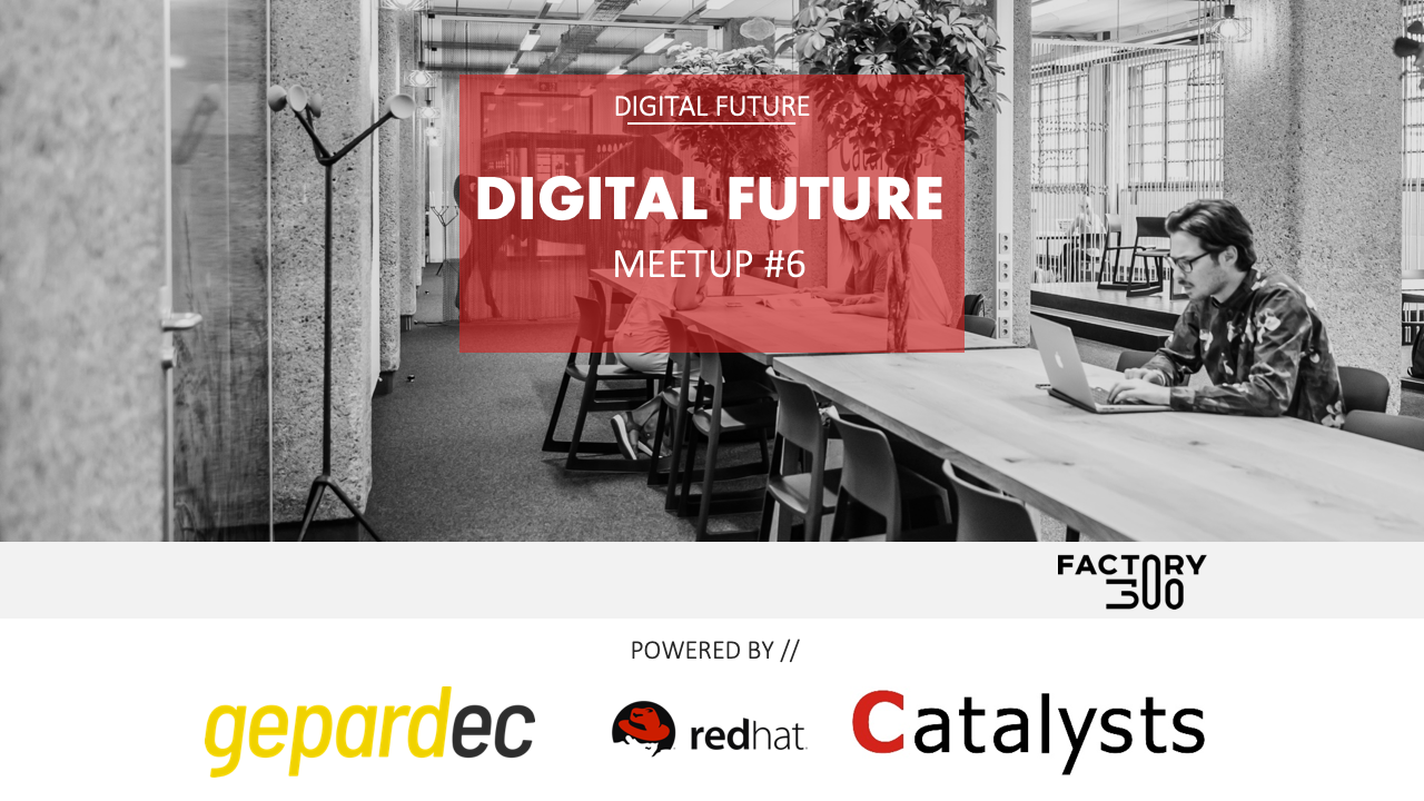 Digital Future Meetup #6