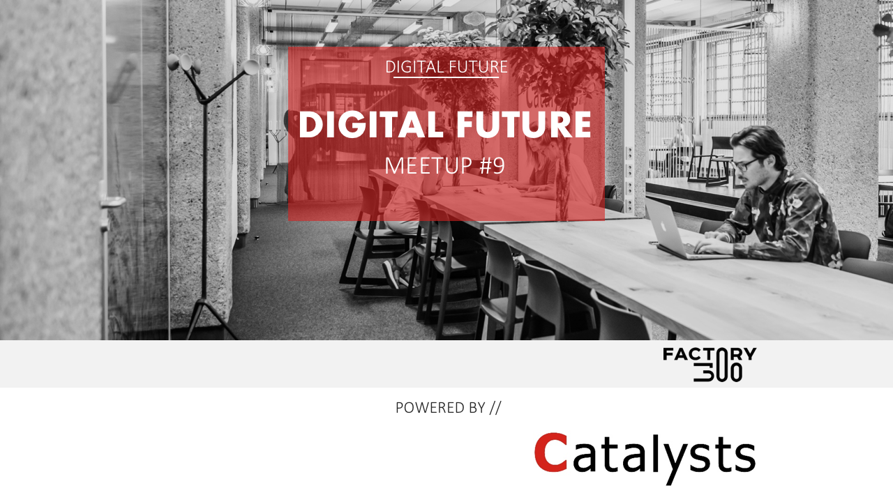 Digital Future Meetup #9